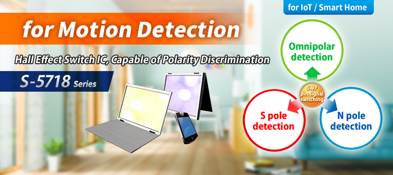 for Motion Detection Hall Effect Switch IC, Capable of Polarity Discrimination