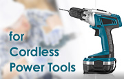 for Cordless Power Tools