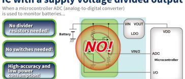 Simple battery monitoring! IC with a Supply Voltage Divided Output!